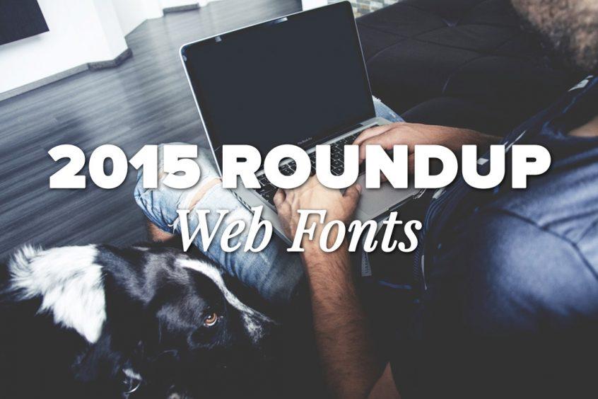 2015 Font Roundup